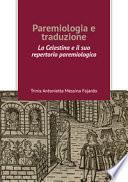 Paremiologia e traduzione. «La Celestina» e il suo repertorio paremiologico