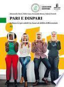 Pari e dispari. Italiano L2 per adulti in classi ad abilità differenziate. Livello A1