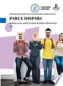 Pari e dispari. Italiano L2 per adulti in classi ad abilità differenziate. Livello A2