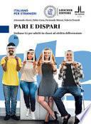 Pari e dispari. Italiano L2 per adulti in classi ad abilità differenziate. Livello B1