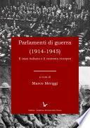 Parlamenti di guerra (1914-1945): Caso italiano e contesto europeo