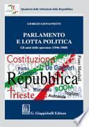Parlamento e lotta politica. Gli anni delle speranze (1946-1968)