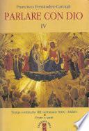Parlare con Dio IV