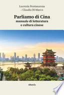 Parliamo di Cina: manuale di letteratura e cultura cinese