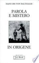Parola e mistero in Origene