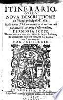 Parte prima, nella quale si contengono i Viaggi da Trento a Venetia, da Venetia a Milano, & da Milano a Roma
