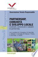 Partnership, comunità e sviluppo locale. Costruire, comunicare e valutare le partnership