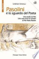 Pasolini e lo sguardo del Poeta. Uno studio sul film «Che cosa sono le nuvole?» di Pier Paolo Pasolini