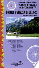 Passi e valli in bicicletta. Friuli Venezia Giulia
