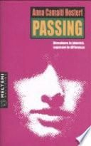 Passing. Dissolvere le identità, superare le differenze