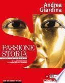 Passione Storia. 1. Dalla preistoria alla repubblica romana