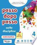 Passo dopo passo nelle discipline 4: matematica