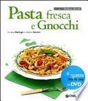 Pasta fresca e gnocchi. Con DVD