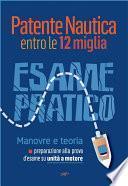 Patente Nautica entro le 12 miglia - Esame Pratico