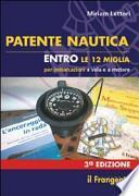 Patente nautica entro le 12 miglia per imbarcazioni a vela e a motore