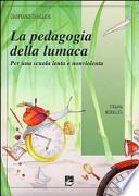 Pedagogia della lumaca