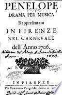 Penelope drama per musica rappresentato in Firenze nel Carneuale dell'anno 1706