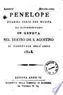 Penelope dramma serio per musica da rappresentarsi in Genova nel Teatro da S. Agostino il Carnovale dell'anno 1803