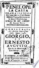 Penelope la casta drama per musica da rappresentarsi nel famosissimo teatro Grimano in S. Gio. Chrisostomo l'anno 1685. Di Matteo Noris