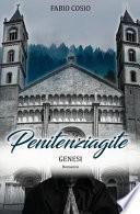 Penitenziagite - Genesi
