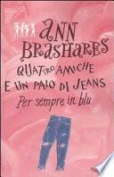 Per sempre in blu. Quattro amiche e un paio di jeans