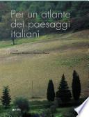 Per un atlante dei paesaggi italiani