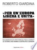 Per un'Europa libera e unita