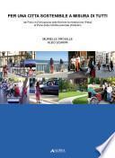 Per una città sostenibile a misura di tutti. Dal piano di eliminazione delle barriere architettoniche (Peba) al piano della mobilità pedonale (Pediplan)