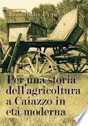 Per una storia dell'agricoltura a Caiazzo in età moderna