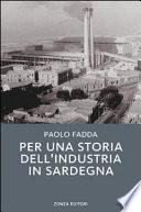 Per una storia dell'industria in Sardegna