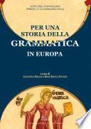 Per una storia della grammatica in Europa
