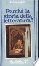 Perché la storia della letteratura?
