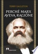 Perché Marx aveva ragione