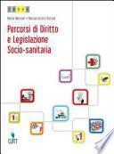 Percorsi di diritto e legislazione socio-sanitaria. Con espansione online. Per le Scuole superiori