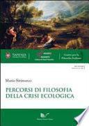 Percorsi di filosofia della crisi ecologica