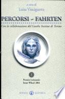 Percorsi-Fahrten. Premio letterario Inner Wheel 2001