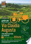 Percorso ciclabile Via Claudia Augusta 1/2 Altinate BUDGET