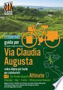Percorso ciclabile Via Claudia Augusta 1/2 Altinate ECONOMY