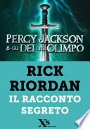 Percy Jackson. Il racconto segreto (XS Mondadori)