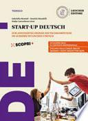 Perfekt. Corso di lingua e cultura tedesca. Start-up Deutsch. Per le Scuole superiori