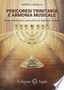 Pericoresi trinitaria e armonia musicale. Storia, metastoria e spiritualità nel Nabucco verdiano