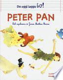 Peter Pan da James Matthew Barrie. Da oggi leggo io! Ediz. a colori