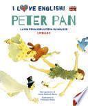 Peter Pan. I Love English! Ediz. Illustrata