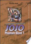 Phantom blood. Le bizzarre avventure di Jojo