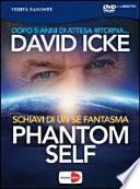 Phantom self. DVD