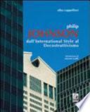 Philip Johnson dall'international style al decostruttivismo