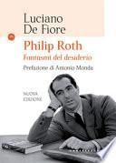 Philip Roth. Fantasmi del desiderio