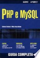 PHP e MySQL. Guida completa