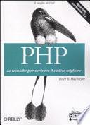 PHP. Le tecniche per scrivere il codice migliore