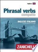 Phrasal verbs compatto. Inglese-italiano